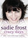 Crazy Days (eBook): My Autobiography